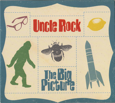 Uncle Rock – The Big Picture CD Review