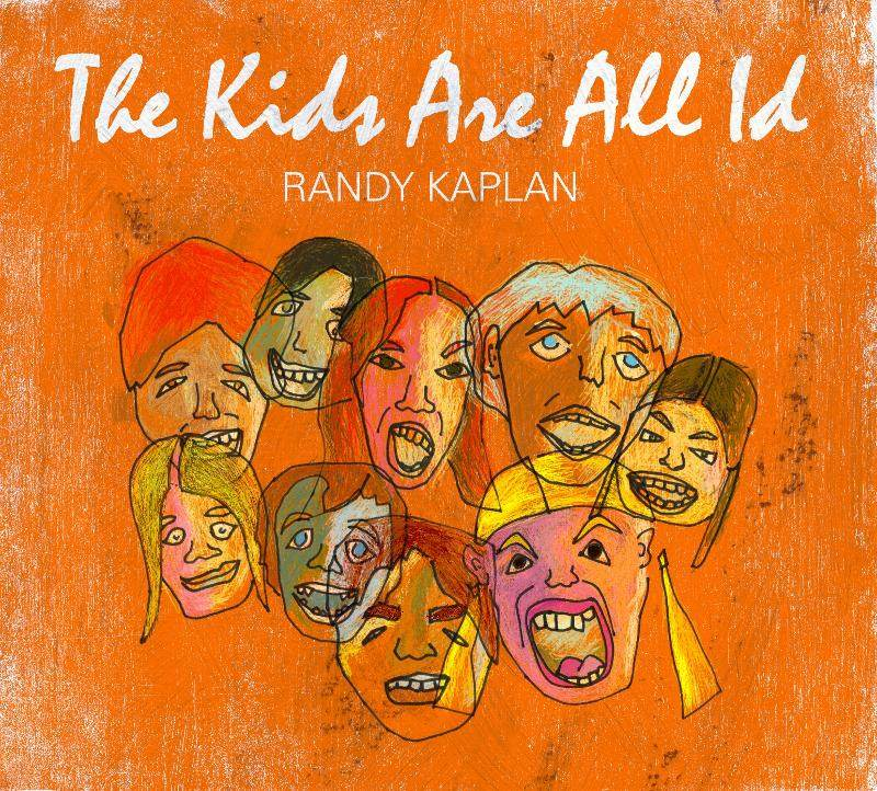 Randy Kaplan – The Kids Are All Id CD Review
