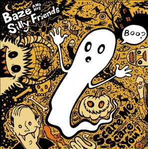 "Free Kid's Music: Baze And His Silly Friends ""Scare You"""