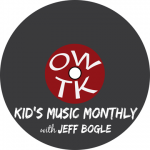 OWTK Kid's Music Monthly Podcast October 2015 Playlist