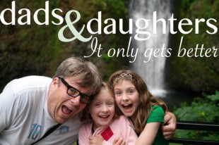 Having Daughters Means It Only Gets Better