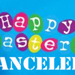 Why I Am Canceling Easter