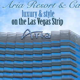 The Aria Resort and Casino — Luxury and Style on the Las Vegas Strip