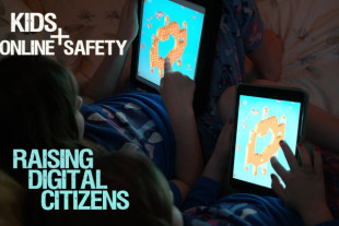 Talking Online Safety and Raising Digital Citizens
