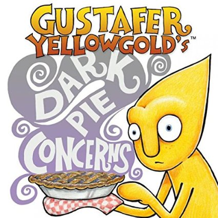 Gustafer Yellowgold Dark Pie Concerns Best of 2015