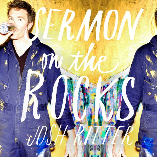 Josh Ritter Sermon on the Rocks Best of 2015