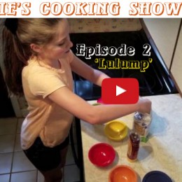 Julie's Cooking Show Episode 2 — Lulump