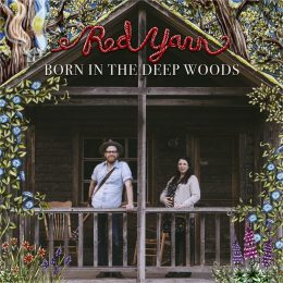 Born in the Deep Woods album cover (photo by Aaron Hewitt/illustrations by Ryan Bruce)