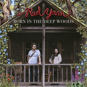 Born in the Deep Woods Red Yarn Album