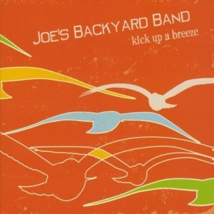 Joe's Backyard Band – Kick Up A Breeze CD Review