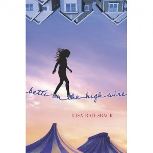 Kid's Book Review: Betti On The High Wire