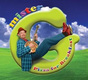 Mister G – Pizza for Breakfast CD Mini Review