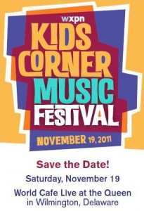OWTK PHILLY LOCAL: WXPN Kids Corner Music Festival *UPDATED* Tickets on Sale Now!