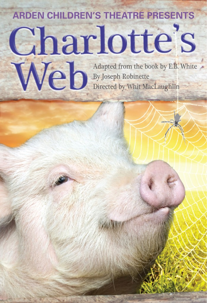 Kid's Theater Review: Charlotte's Web at The Arden