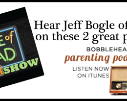 Listen to Me Wax Poetic on the Bobblehead Dad and Life of Dad Podcasts