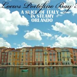 A Slice of La Dolce Vita in Steamy Orlando: The Loews Portofino Bay Hotel Review