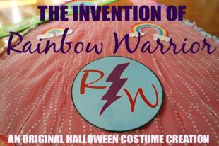 Meet Rainbow Warrior — An Invented and Homemade Halloween Costume Superhero