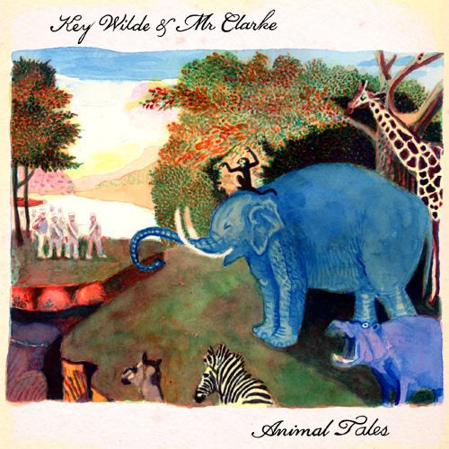 Key Wilde and Mr Clarke Animal Tales CD Cover Art