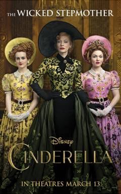 Cinderella Live Action Movie Poster Wicked Stepmother