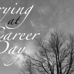 Crying At Career Day