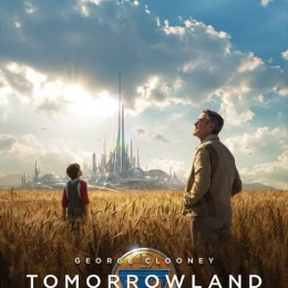 Watch This: New Disney Tomorrowland Trailer