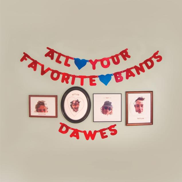 Dawes All Your Favorite Bands Best of 2015