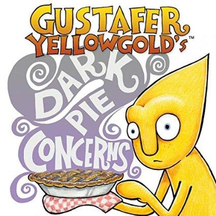 Gustafer Yellowgold Dark Pie Concerns Best of 2015
