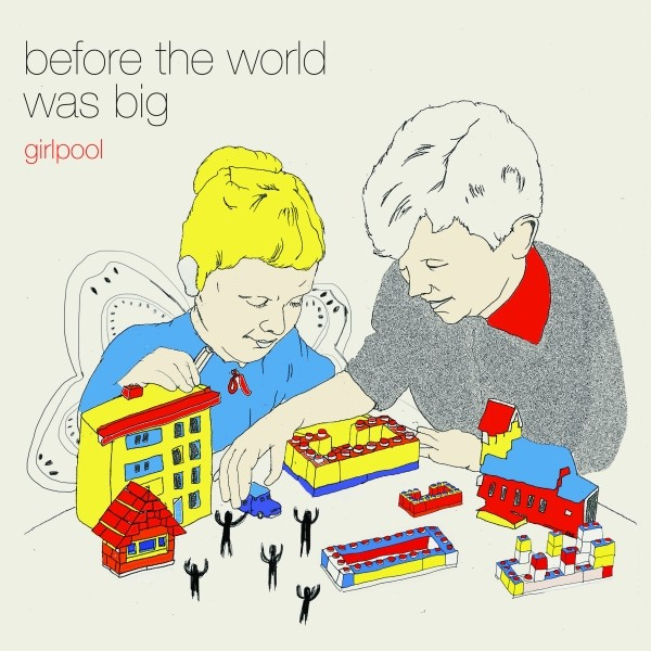 Girlpool Before The World Was Big Best of 2015