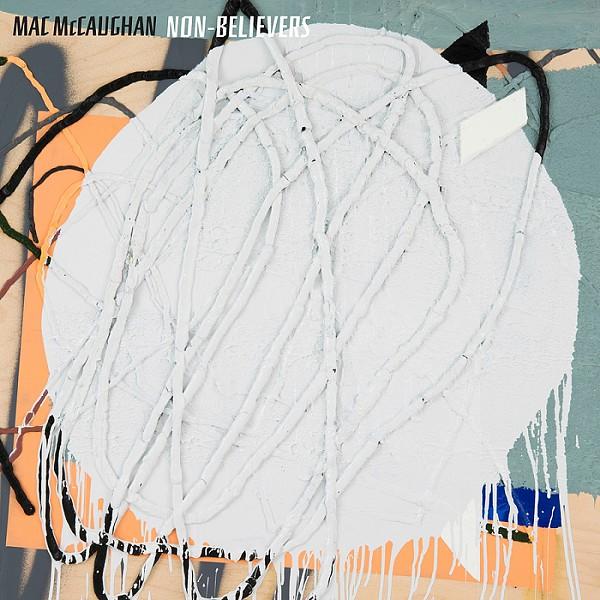 Mac McCaughan Non-Believers Best of 2015