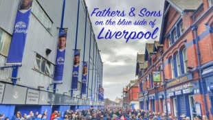 Fathers and Sons on the Blue Side of Liverpool