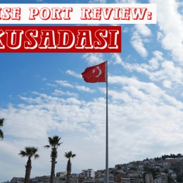 Cruise Port Review: Kusadasi Turkey