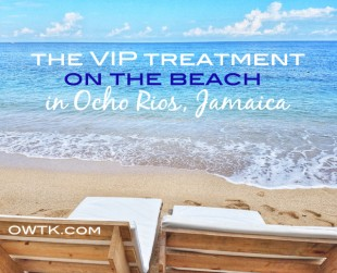 Cruise Port Review: The VIP Treatment on the Beach in Ocho Rios Jamaica