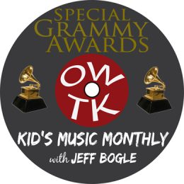 OWTK Kids Music Monthly Podcast 2017 Grammy Award Special Playlist