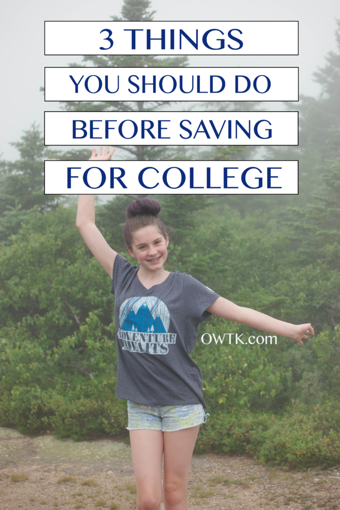 3 things you should do before saving for college